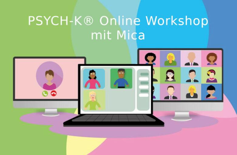 PSYCH-K Online Workshop mit Mica kommt
